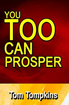 You TOO Can Prosper by [Tom Tompkins, Lucas Miles]