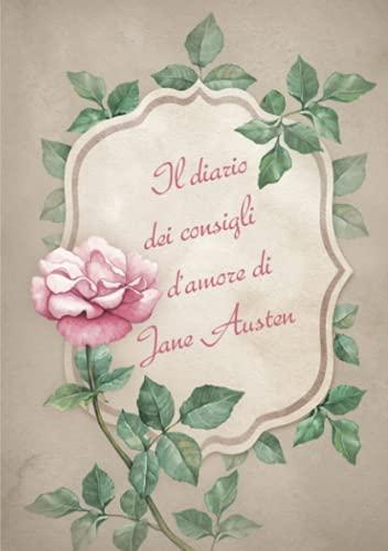 Il diario dei consigli d'amore di Jane Austen