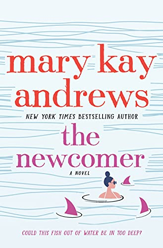 The Newcomer: A Novel