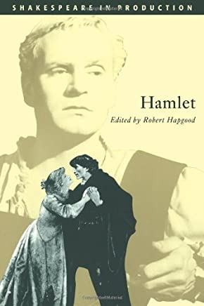 Hamlet (Shakespeare in Production) by Robert Hapgood (2009-04-06)