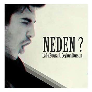 Neden (feat. Ceyhun Kurşun)