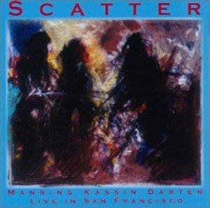 Scatter by Manring Kassin Darter (2002-09-03)