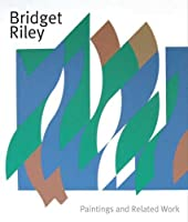 Bridget Riley: Paintings and Related Work by Colin Wiggins Michael Bracewell Marla Prather(2011-02-22)
