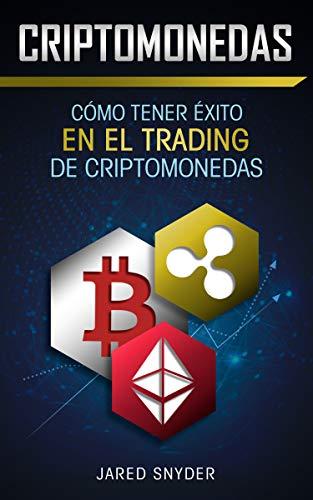 cómo tener éxito en el comercio de criptomonedas empresa de investimento btc
