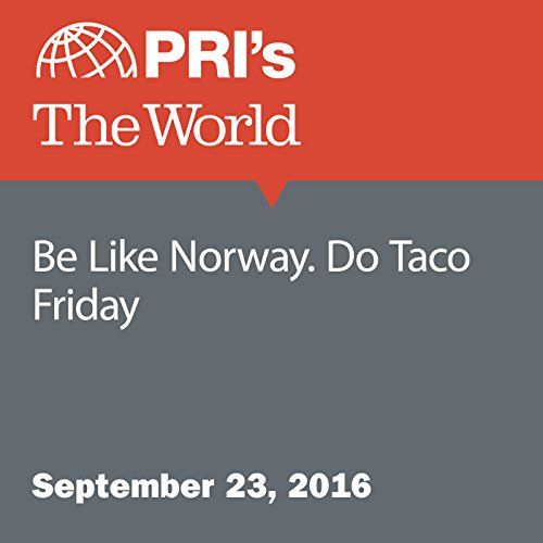 Be Like Norway. Do Taco Friday cover art