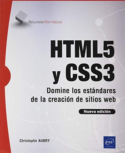 HTML5 y CSS3 - Domine los estándares de creación de sitios web (Nueva edición)
