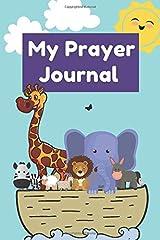 My Prayer Journal: A Guided Christian Kids Journal Paperback