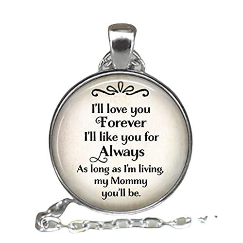 Te amaré para siempre, con texto en inglés 'I 'll like you for Always, my Mommy you'll be cita, regalo para el día de la madre