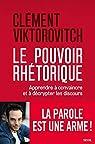 Le pouvoir rhétorique par Viktorovitch