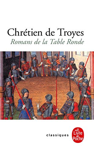 Romans de la Table ronde (Ldp Classiques)
