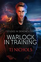 Warlock in Training: Studies in Demonology