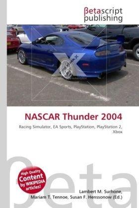 NASCAR Thunder 2004: Racing Simulator, EA Sports, PlayStation, PlayStation 2, Xbox