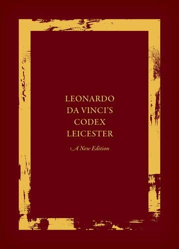 Leonardo da Vinci's Codex Leicester: A New Edition