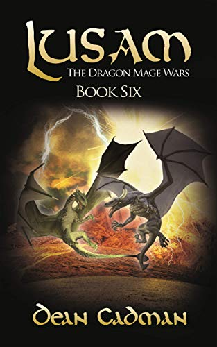Lusam: The Dragon Mage Wars Book Six