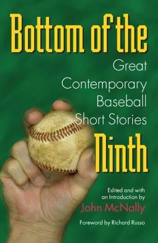Download Bottom of the Ninth: Great Contemporary Baseball Short Stories (Writing Baseball) 0809325055