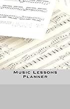 Music Lessons Planner: Music Student/Teacher Assignment Journal