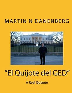 """""""El Quijote del GED"""": A Real Quixote"""
