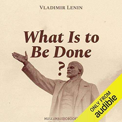 What Is to Be Done? audiobook cover art