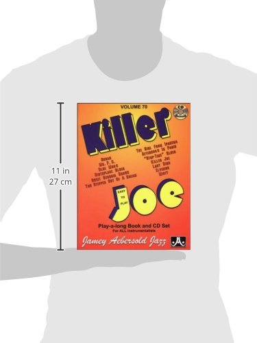 Jamey Aebersold Jazz -- Killer Joe, Vol 70: Easy to Play, Book & CD (Jazz Play-A-Long for All Instrumentalists)