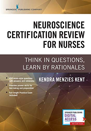 Neuroscience Certification Review for Nurses: Think in Questions, Learn by Rationales (Paperback) – Highly Rated Neurology Book
