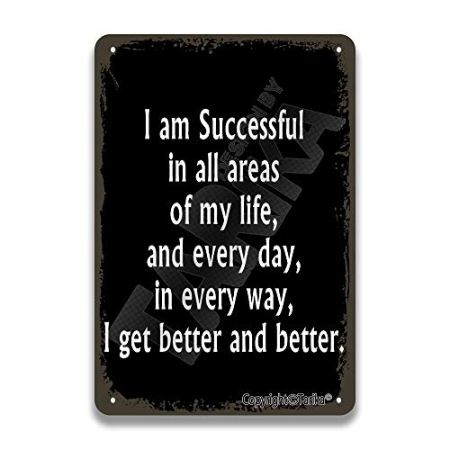 I Am Successful in All Areas of My Life Everyday 8X12 Inch Vintage Look Metal Decoration Plaque Sign for Home Kitchen Bathroom Farm Garden Garage Inspirational Quotes Wall Decor