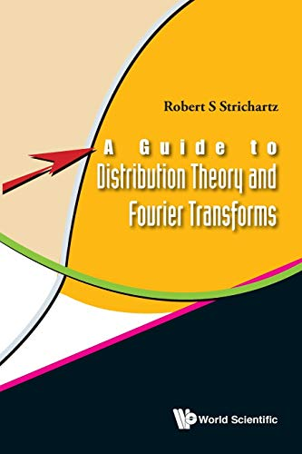 Guide to Distribution Theory and Fourier Transforms