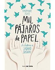 Mil pájaros de papel: La historia de Sadako Sasaki (Nube de Tinta)