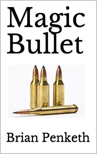 Magic Bullet (Thriller Book 1) (English Edition)