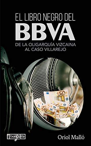 El libro negro del BBVA: De la oligarquía vizcaina al caso