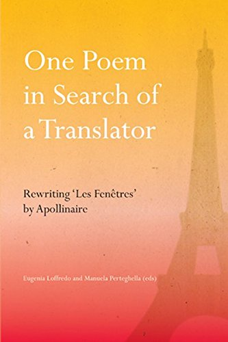 One Poem in Search of a Translator: Rewriting 'Les Fenetres' by Apollinaire