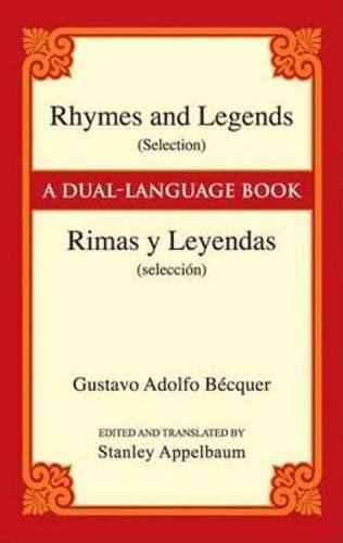 Rhymes and Legends (selection) / Rimas Y Leyendas (seleccion): A Dual-Language Book (Dover Books on Language)