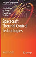 Spacecraft Thermal Control Technologies (Space Science and Technologies)