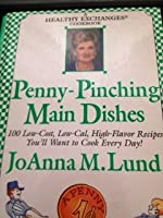 Penny-Pinching Main Dishes (A Healthy Exchanges Cookbook) 0399524266 Book Cover