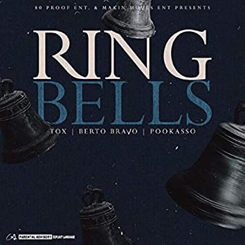 Ring Bells (feat. Pookasso)