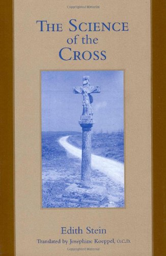 The Science of the Cross (The Collected Works of Edith Stein Vol. 6)