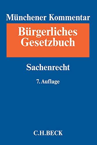 Münchener Kommentar zum Bürgerlichen Gesetzbuch  Bd. 7: Sachenrecht: §§ 854-1296, WEG, ErbbauRG