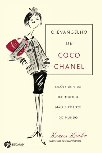 O Evangelho de Coco Chanel
