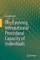 The Evolving International Procedural Capacity of Individuals