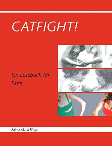 Catfight!: Ein Lesebuch für Fans