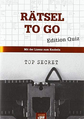 Rätselheft - Rätsel to go - Edition Quiz: Mit der Lizenz zum Knobeln