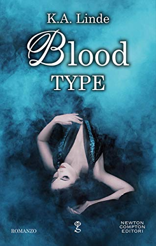 Blood Type (Blood Type Series Vol. 1) di [K.A. Linde]