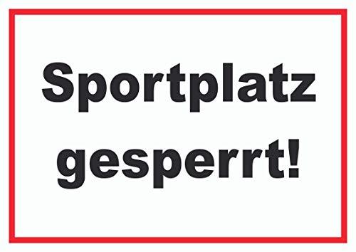 HB-Druck SPORTPLATZ GESPERRT Schild A4 (210x297mm)