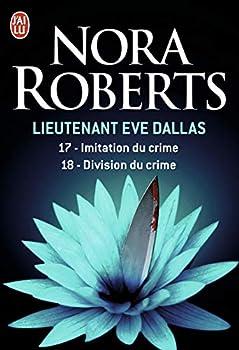 Paperback Imitation du crime - Division du crime (17-18) (Lieutenant Eve Dallas) (French Edition) Book