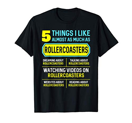 Funny Hobby Roller Coaster Gifts 5 Things for Men Women T-Shirt