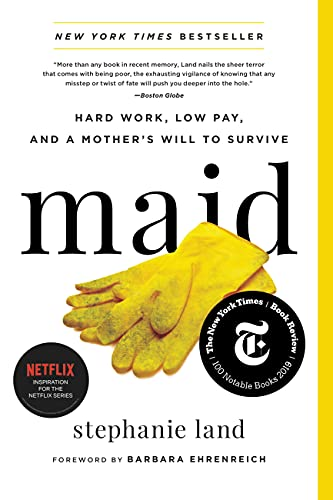Maid: Hard Work, Low Pay, and a Mot…