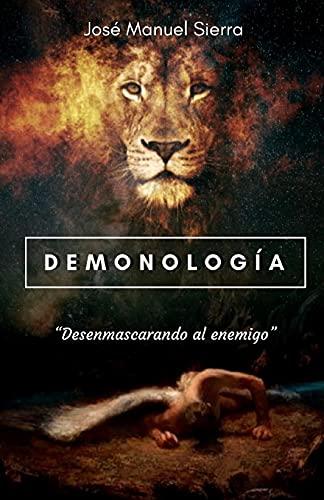 Demonología: Desenmascarando al enemigo