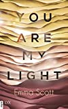 "You are my Light: Die Novella zu ""The Light in Us (Light-in-us-Reihe)"