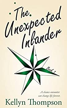 The Unexpected Inlander by [Kellyn Thompson]