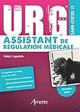 URG' Assistant de Régulation Médicale