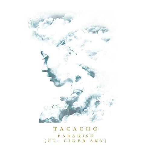Tacacho & SaxoKid feat. Cider Sky